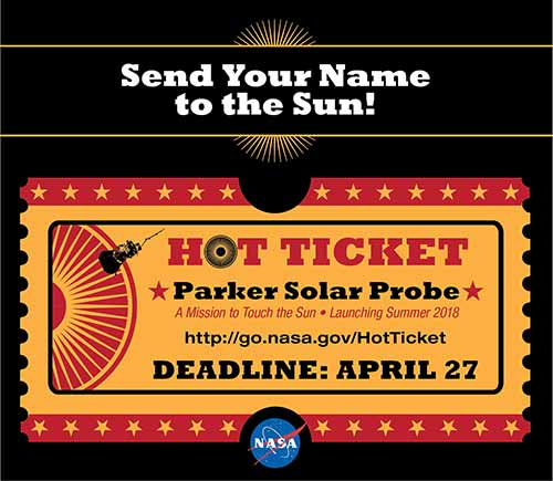 "NASA image of ""hot ticket"" promotion to get your name in the Parker Solar Probe"