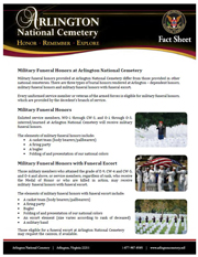 Funeral Honors Fact Sheet from Arlington National Cemetery. Click to view or download.