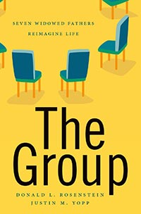 The Group: Seven Widowed Fathers Reimagine Life, by Donald L. Rosenstein and Justin M. Yopp, © 2018 Oxford University Press