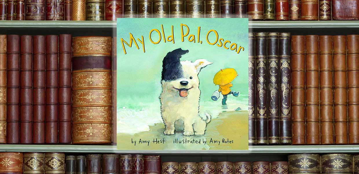 My Old Pal Oscar by Amy Hest and Amy Bates © 2016 Abrams Books for Young Readers